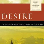 Living a Life Fueled By Desire