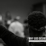 Why God Desires 24/7 Worship