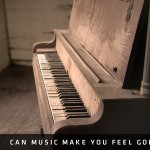 Can Music Make You Feel God's Emotions?